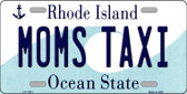 Moms Taxi Rhode Island State License Plate Novelty Wholesale License Plate LP-11211