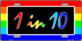 1 In 10 Wholesale Metal Novelty License Plate LP-4733