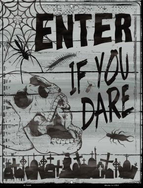Enter If You Dare Wholesale Novelty Metal Parking Sign P-2440