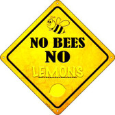 No Bees No Lemons Wholesale Novelty Crossing Sign CX-330