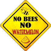 No Bees No Watermelon Wholesale Novelty Crossing Sign CX-336