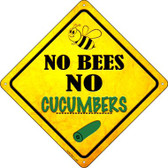 No Bees No Cucumbers Wholesale Novelty Crossing Sign CX-346