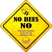 No Bees No Macadamia Nuts Wholesale Novelty Crossing Sign CX-354