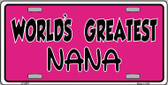 Worlds Greatest Nana Wholesale Metal Novelty License Plate LP-5351
