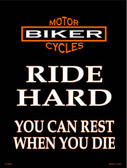 Ride Hard Wholesale Metal Novelty Parking Sign P-2044