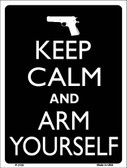 Keep Calm And Arm Yourself Wholesale Metal Novelty Parking Sign P-2128
