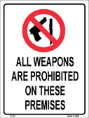 Weapons Are Prohibited Wholesale Metal Novelty Parking Sign P-341