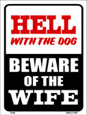 Beware Of Wife Wholesale Metal Novelty Parking Sign P-684