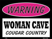 Cougar Country Wholesale Metal Novelty Parking Sign P-750