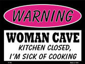Kitchen Closed Sick Of Cooking Wholesale Metal Novelty Parking Sign P-756
