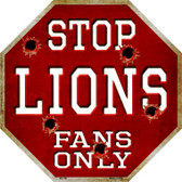 Lions Fans Only Wholesale Metal Novelty Octagon Stop Sign BS-198