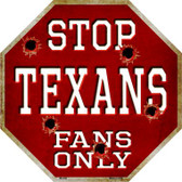 Texans Fans Only Wholesale Metal Novelty Octagon Stop Sign BS-209
