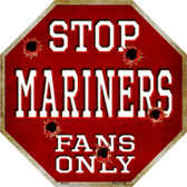 Mariners Fans Only Wholesale Metal Novelty Octagon Stop Sign BS-225