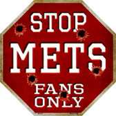 Mets Fans Only Wholesale Metal Novelty Octagon Stop Sign BS-227