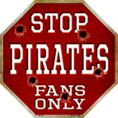 Pirates Fans Only Wholesale Metal Novelty Octagon Stop Sign BS-232