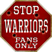 Warriors Fans Only Wholesale Metal Novelty Octagon Stop Sign BS-251