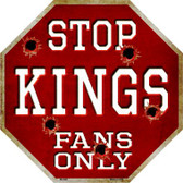 Kings Fans Only Wholesale Metal Novelty Octagon Stop Sign BS-268