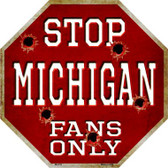 Michigan Fans Only Wholesale Metal Novelty Octagon Stop Sign BS-319