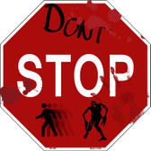 Dont Stop Wholesale Metal Novelty Octagon Stop Sign BS-358