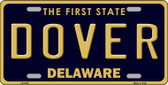 Dover Delaware Novelty Wholesale Metal License Plate LP-6703