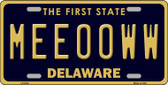 Meeooww Delaware Novelty Wholesale Metal License Plate LP-6744