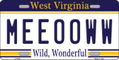 Meeooww West Virginia Novelty Wholesale Metal License Plate