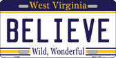 Believe West Virginia Novelty Wholesale Metal License Plate
