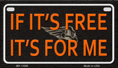 If Its Free Wholesale Metal Novelty Motorcycle License Plate MP-11660