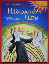 Hildegard's Gift, Picture Book, paperback