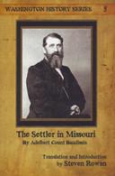 The Settler in Missouri by Adelbert Count Baudissin