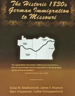 The Historic 1830s German Immigration to Missouri