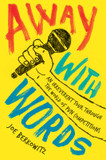 Away with Words: An Irreverent Tour Through the World of Pun Competitions cover photo