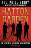 Hatton Garden: The Inside Story: The Gang Finally Talks From Behind Bars cover photo