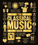 The Classical Music Book: Big Ideas Simply Explained cover photo