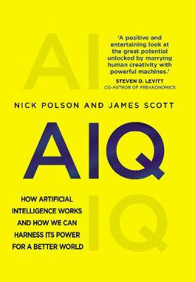 AIQ: How artificial intelligence works and how we can harness its power for a better world cover photo