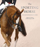The Sporting Horse: In pursuit of equine excellence cover photo