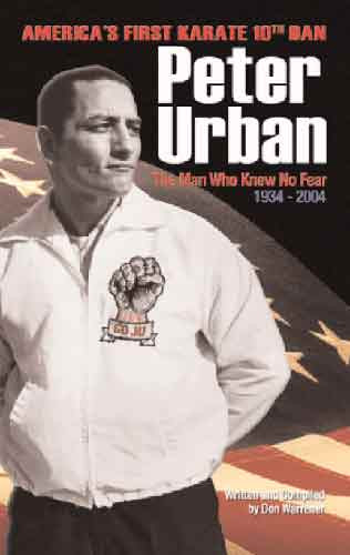 Peter Urban: The Man Who Knew No Fear