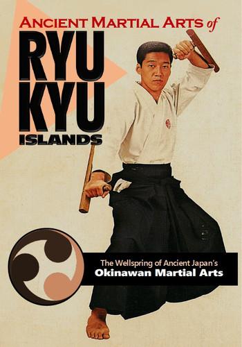 Ancient Martial Arts of Ryukyu Islands