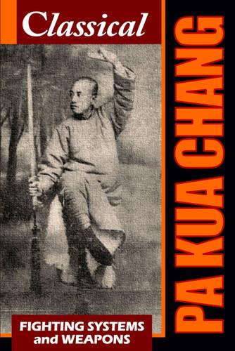 Classical Pa Kua Chang (Download)