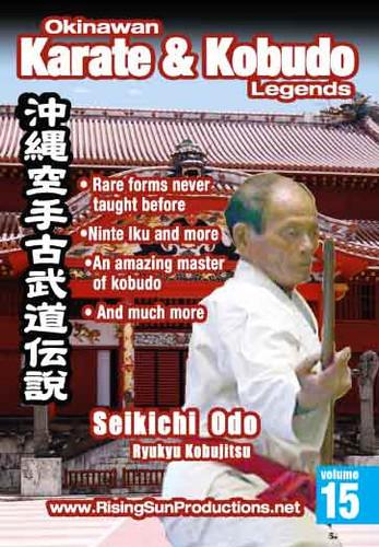 #15 OKKL Seikichi Odo Ryu Kyu Kobujitsu