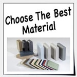 Select the ideal material for your project.