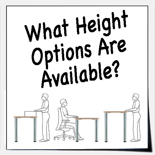 What Height Options Are Available?