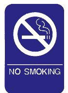 """Cal-Royal 6"""" X 8"""" ADA No Smoking Sign with Braille"""