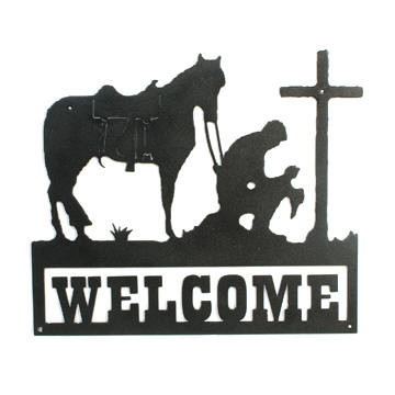 Praying Cowboy Cross Amp Horse Welcome Sign