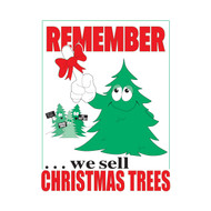 Remember We Sell Christmas Trees (JB-126)