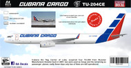 1/144 Scale Decal Cubana Cargo TU-204CE
