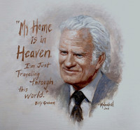 Billy Graham Remembered -  12x12 Litho