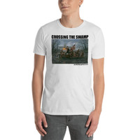Crossing the Swamp - Short-Sleeve Unisex T-Shirt / White