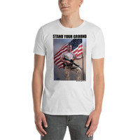 STAND YOUR GROUND - Short-Sleeve Unisex T-Shirt / white