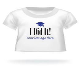 "Personalized ""I Did It"" Graduation Teddy Bear T-shirt"